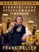 Storhertigens efterlämnade finanser - Frank Heller