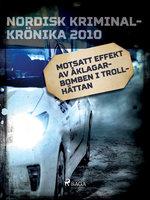 Motsatt effekt av åklagarbomben i Trollhättan - Diverse