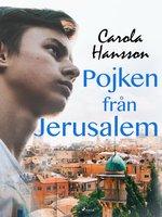 Pojken från Jerusalem - Carola Hansson