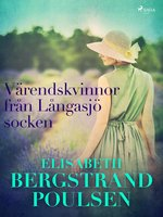 Värendskvinnor från Långasjö socken - Elisabeth Bergstrand Poulsen