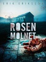 Rosenmolnet - Erik Eriksson