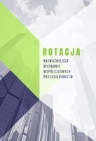 Rotacja - najważniejsze wyzwanie współczesnych przedsiębiorstw - Joanna Dziok