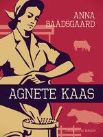 Agnete Kaas - Anna Baadsgaard