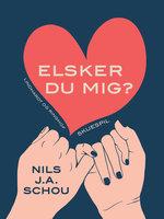 Elsker du mig? - Nils Schou