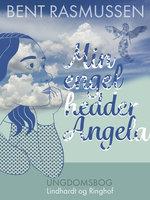 Min engel hedder Angela - Bent Rasmussen