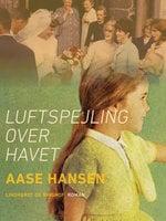 Luftspejling over havet - Aase Hansen