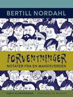 Forventninger. Notater fra en mandsverden - Bertill Nordahl