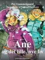 Ane og det lille, nye liv - Per Gammelgaard