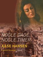 Nogle dage, nogle timer - Aase Hansen