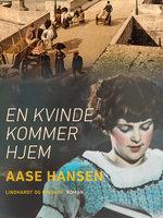 En kvinde kommer hjem - Aase Hansen
