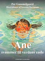 Ane svømmer til verdens ende - Per Gammelgaard