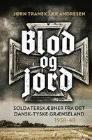 Blod og jord - Jørn Tranekjær Andresen