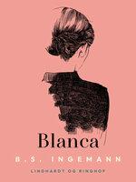 Blanca - B.S. Ingemann