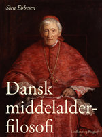 Dansk middelalderfilosofi - Sten Ebbesen