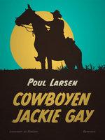 Cowboyen Jackie Gay - Poul Larsen