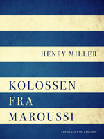 Kolossen fra Maroussi - Henry Miller