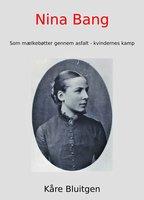 Nina Bang - Kåre Bluitgen