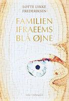 Familien Ifraeems blå øjne - Lotte Lykke Frederiksen
