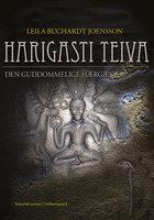 Harigasti Teiva - Den guddommelige hærgæst - Leila Buchardt Joensson