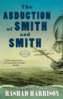 The Abduction of Smith and Smith - Rashad Harrison