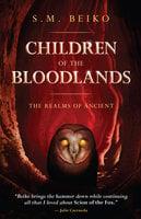 Children of the Bloodlands - S.M. Beiko