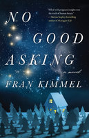 No Good Asking - Fran Kimmel