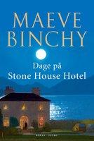 Dage på Stone House Hotel - Maeve Binchy