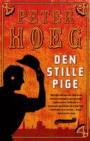 Den stille pige - Peter Høeg