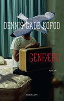 Genfærd - Dennis Gade Kofod