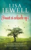 Huset vi voksede op i - Lisa Jewell