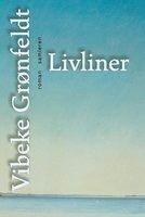 Livliner - Vibeke Grønfeldt