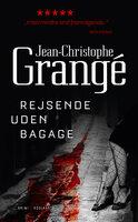 Rejsende uden bagage - Jean-Christophe Grangé