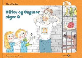 Ditlev og Dagmar siger D - Marie Duedahl