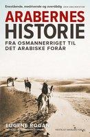 Arabernes historie - Eugene Rogan