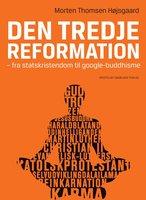 Den tredje reformation - Morten Thomsen Højsgaard