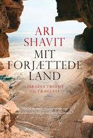 Mit forjættede land - Ari Shavit