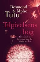 Tilgivelsens bog - Mpho Tutu, Desmond Tutu