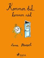 Kommer tid, kommer råd - Lena Stiessel