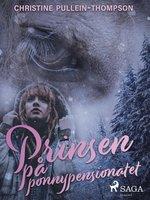 Prinsen på ponnypensionatet - Christine Pullein Thompson