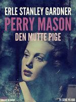 Den mutte pige - Erle Stanley Gardner