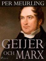 Geijer och Marx - Per Meurling