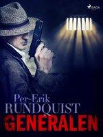 Generalen - Per-Erik Rundquist