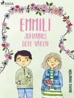 Emmili, Johannes och våren - Solveig Cronström