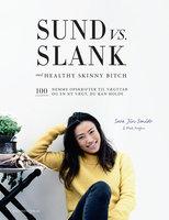 Sund vs. slank - Sara Jin Smidt, Mads Persson