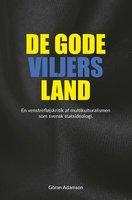 De gode viljers land - Göran Adamson