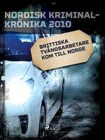 Brittiska tvångsarbetare kom till Norge - Diverse