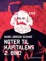 Noter til Kapitalens 2. bind - Hans-Jørgen Schanz