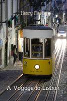 A Voyage to Lisbon - Henry Fielding
