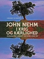 I krig og kærlighed - John Nehm