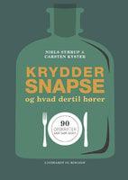 Kryddersnapse og hvad dertil hører - Niels Stærup,Carsten Kyster